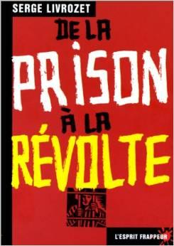de la prison